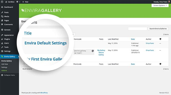 You can edit the default settings you want to use for all future-created galleries by editing the Defaults gallery that appears in the Envira Gallery list.