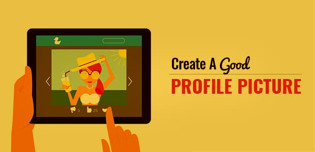 How To Create A Good Profile Picture In 7 Easy Steps