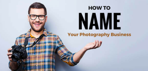 How to Name Your Photography Business