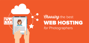 How to Choose the Best Web Hosting for Photographers
