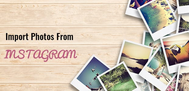 How to Import Instagram Photos