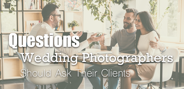 questions to ask wedding photography clients