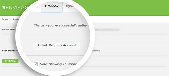 You'll see a success message when the Dropbox authentication code is saved and can always unlink your Dropbox account here too