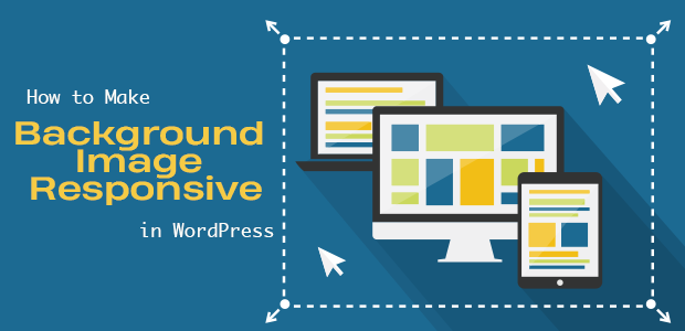 How to Make Background Image Responsive in WordPress
