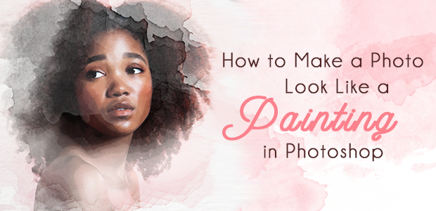 How To Make A Photo Look Like A Painting In Photoshop