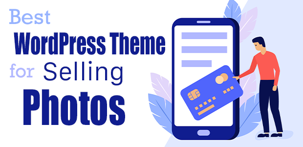 Best WordPress Theme for Selling Photos
