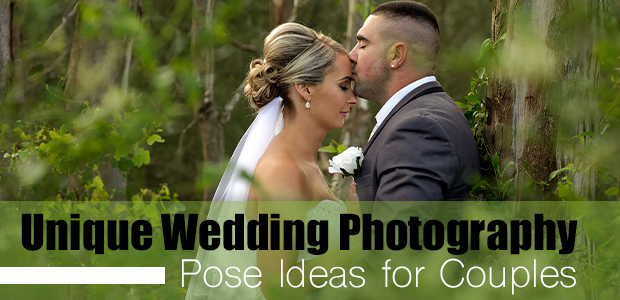 15 Unique Essential Wedding Photography Pose Ideas For Couples