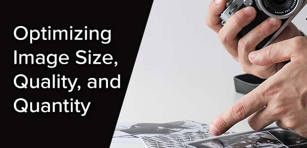 Optimizing Image Size, Quality, and Quantity for Websites